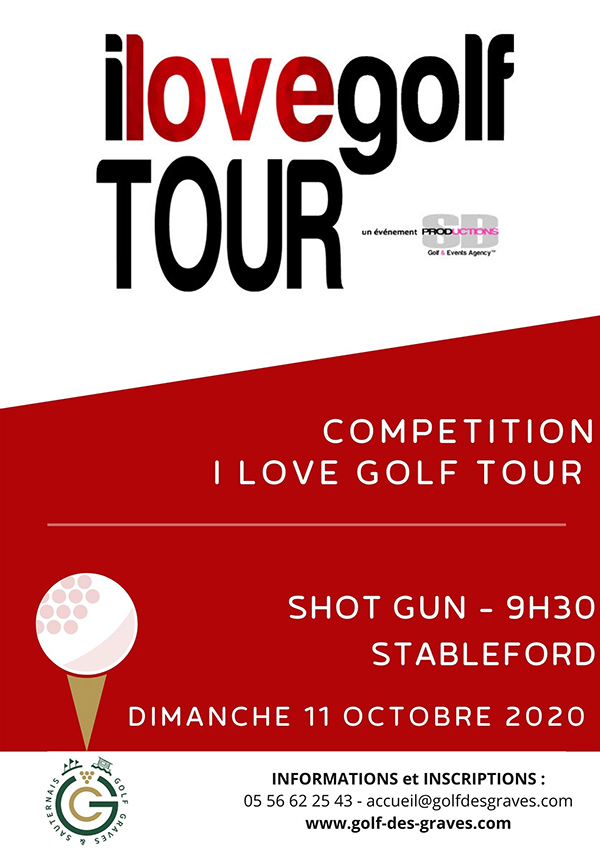 competition I LOVE GOLF TOUR bordeaux gironde